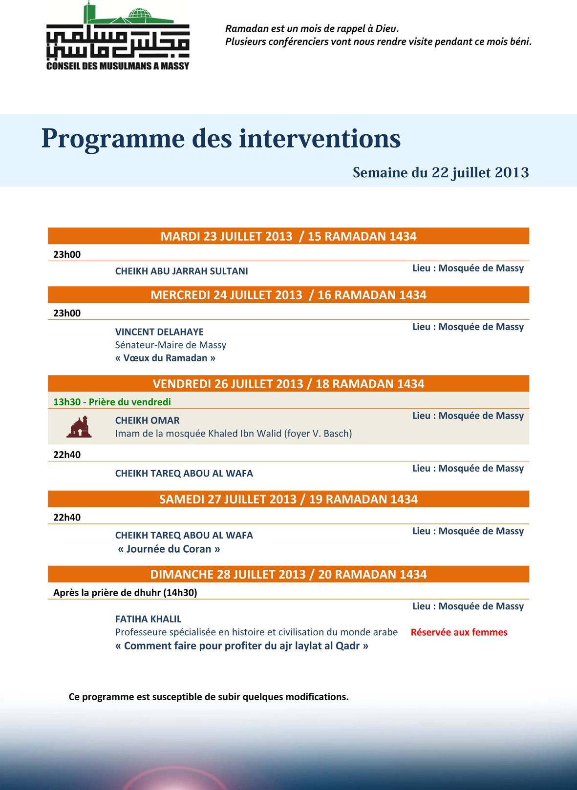 Programme des interventions - Semaine du 22 juillet 2013